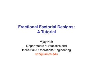 Fractional Factorial Designs: A Tutorial