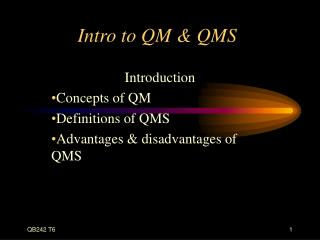Intro to QM & QMS