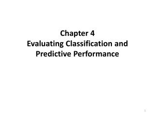 Chapter 4  Evaluating Classification and Predictive Performance