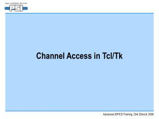 Channel Access in Tcl