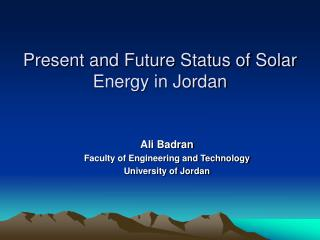 Present and Future Status of Solar Energy in Jordan