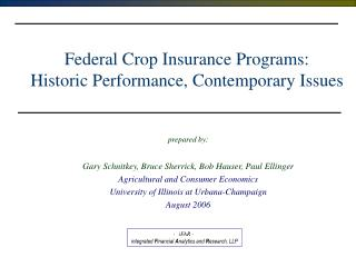 Federal Crop Insurance Programs:   Historic Performance, Contemporary Issues