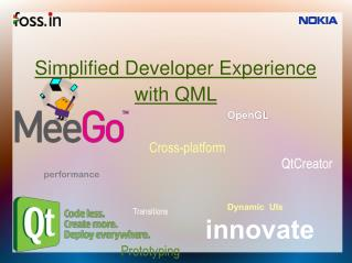 Simplified Developer Experience with QML