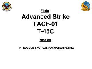 Advanced Strike TACF-01 T-45C