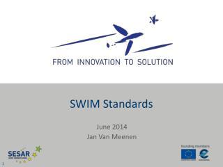 SWIM Standards