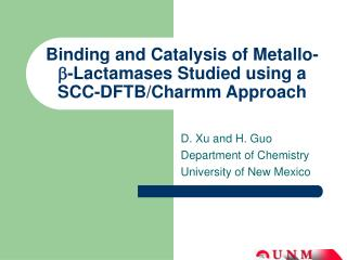 Binding and Catalysis of Metallo- b -Lactamases Studied using a SCC-DFTB/Charmm Approach