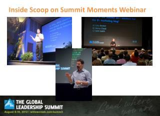 Inside Scoop on Summit Moments Webinar