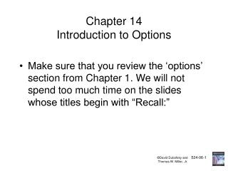 Chapter 14 Introduction to Options