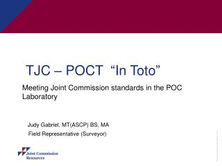 "TJC – POCT  ""In Toto"""