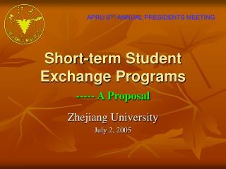 Short-term Student Exchange Programs ----- A Proposal