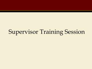 Supervisor Training Session
