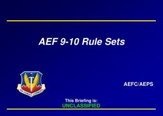 AEF 9-10 Rule  Sets
