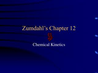 Zumdahl's Chapter 12