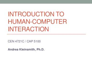 Introduction to  Human-Computer Interaction