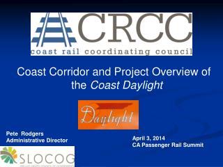 April 3, 2014 CA Passenger Rail Summit