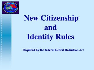 New Citizenship  and  Identity Rules