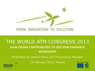 THE WORLD ATM Congress 2013
