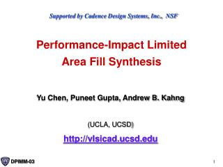 Performance-Impact Limited  Area Fill Synthesis