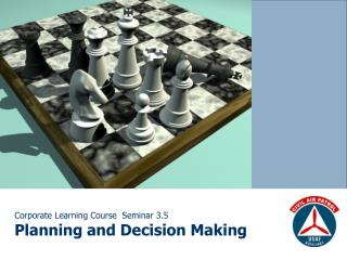 Corporate Learning Course  Seminar 3.5 Planning and Decision Making