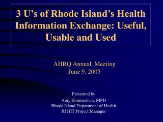AHRQ Annual  Meeting  June 9, 2005