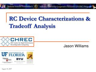 RC Device Characterizations & Tradeoff Analysis