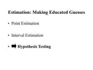 Estimation: Making Educated Guesses