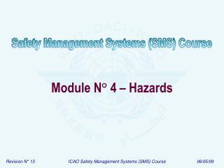 Module N ° 4 – Hazards