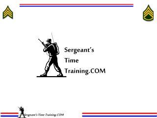 Sergeant's Time Training.COM