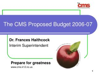 The CMS Proposed Budget 2006-07