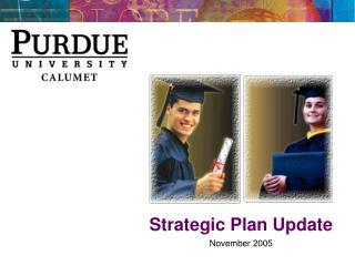 Strategic Plan Update November 2005