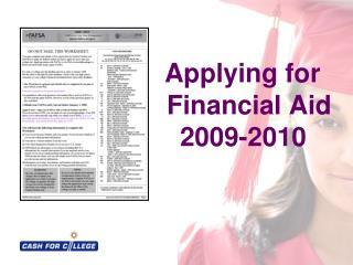 Applying for     Financial Aid    2009-2010