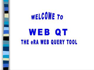 THE eRA WEB QUERY TOOL