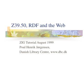 Z39.50, RDF and the Web