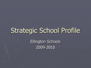Strategic School Profile