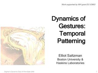 Dynamics of Gestures: Temporal Patterning