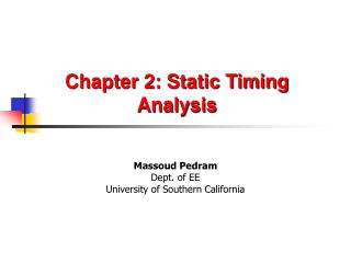 Chapter 2: Static Timing Analysis
