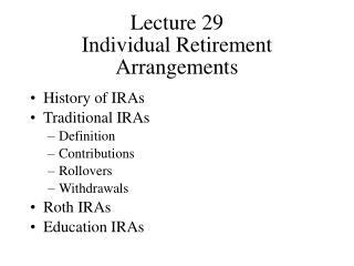 Lecture 29 Individual Retirement Arrangements