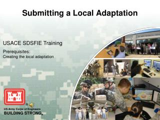 Submitting a Local Adaptation