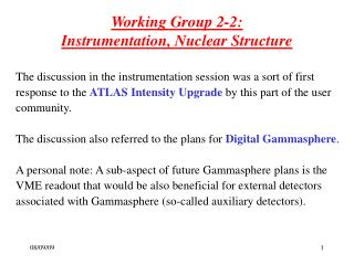 Working Group 2-2:  Instrumentation, Nuclear Structure