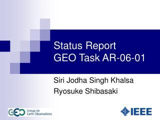 Status Report GEO Task AR-06-01