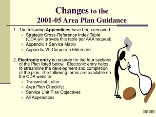 Changes  to the  2001-05 Area Plan Guidance