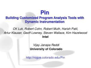 Pin  Building Customized Program Analysis Tools with Dynamic Instrumentation