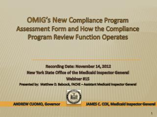 Recording Date: November 14,  2012  New York State Office of the Medicaid Inspector General