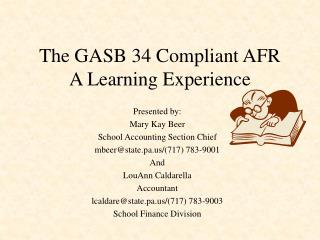 The GASB 34 Compliant AFR A Learning Experience