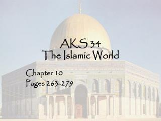 AKS 34 The Islamic World