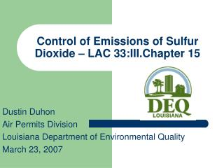 Control of Emissions of Sulfur Dioxide – LAC 33:III.Chapter 15