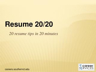 20 resume tips in 20 minutes