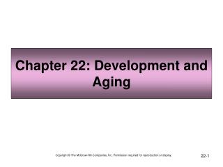 Chapter 22: Development and Aging