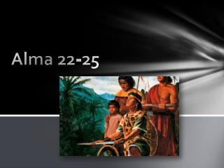 Alma 22-25