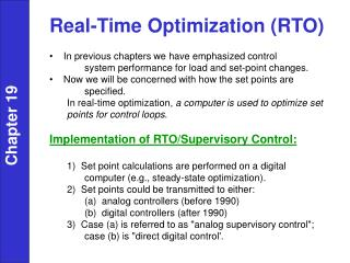 Real-Time Optimization (RTO) In previous chapters we have emphasized control